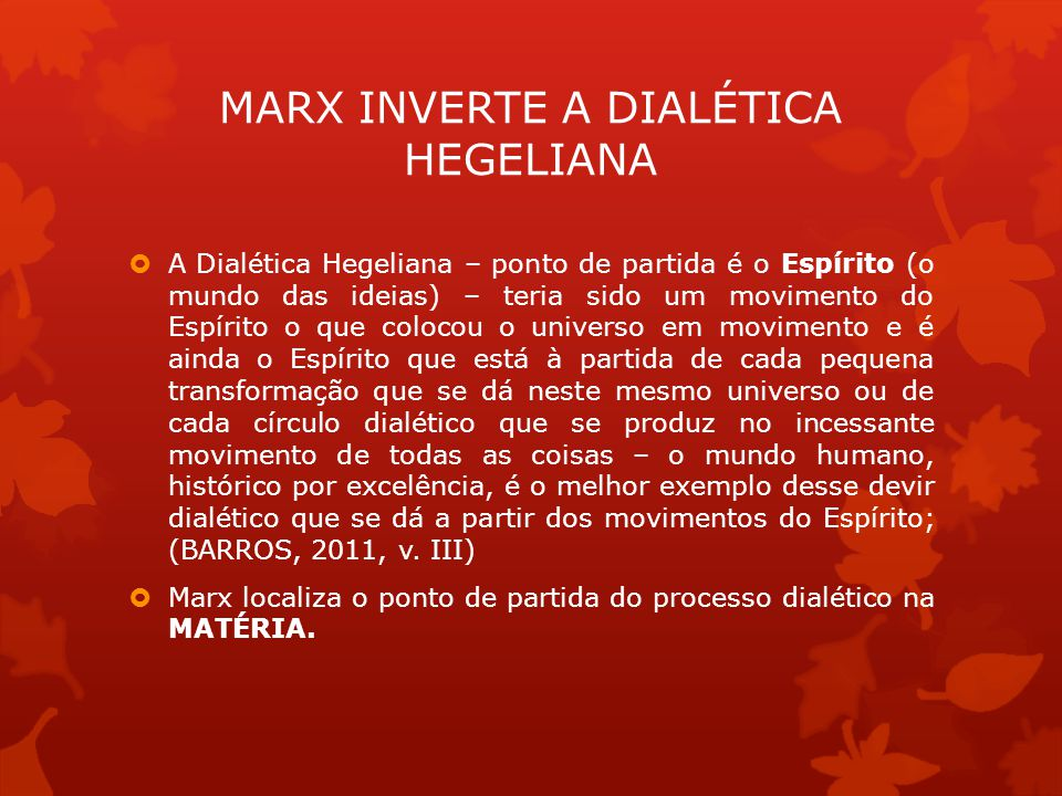 MARX INVERTE A DIALÉTICA HEGELIANA