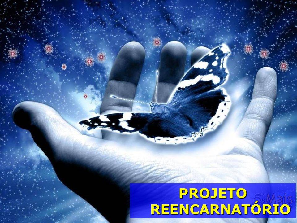 PROJETO REENCARNATÓRIO