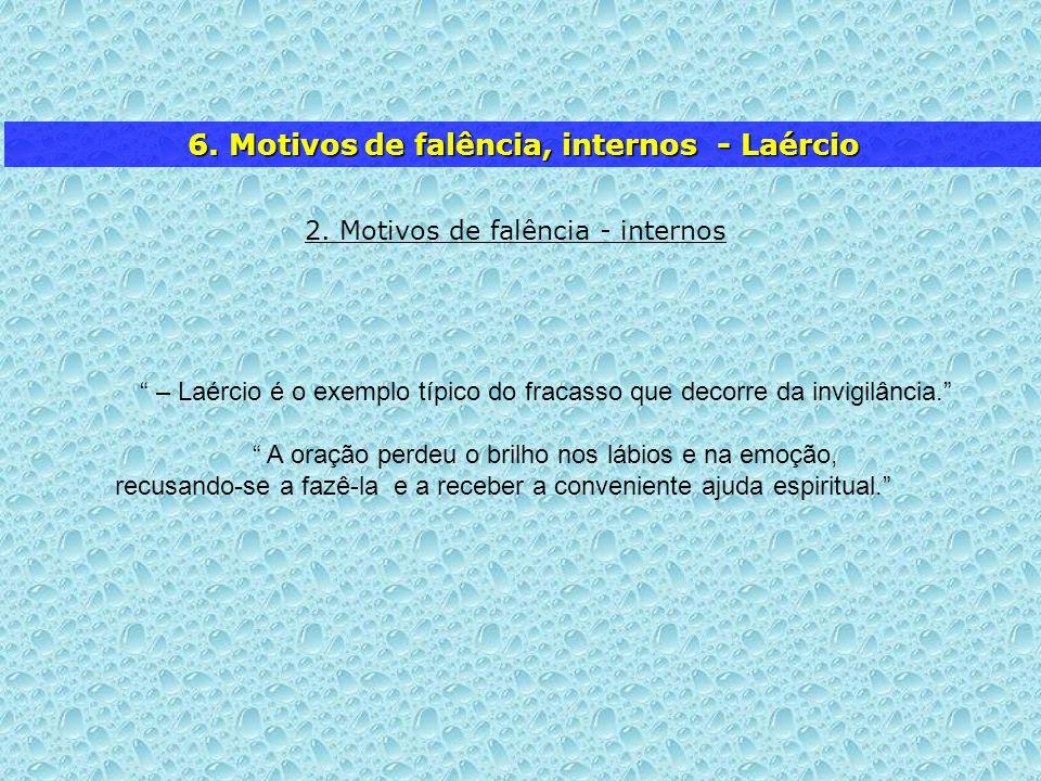 6. Motivos de falência, internos - Laércio