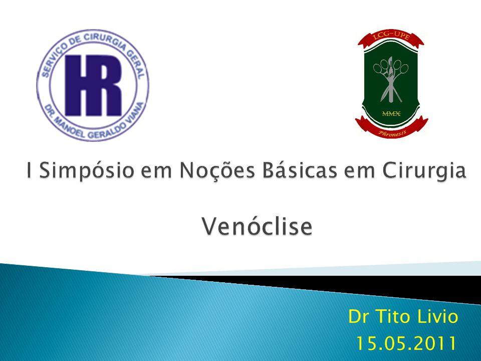 I Simpósio em Noções Básicas em Cirurgia Venóclise
