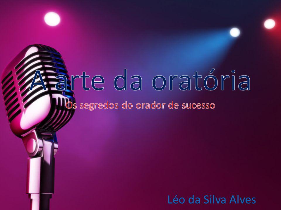A arte da oratória Os segredos do orador de sucesso