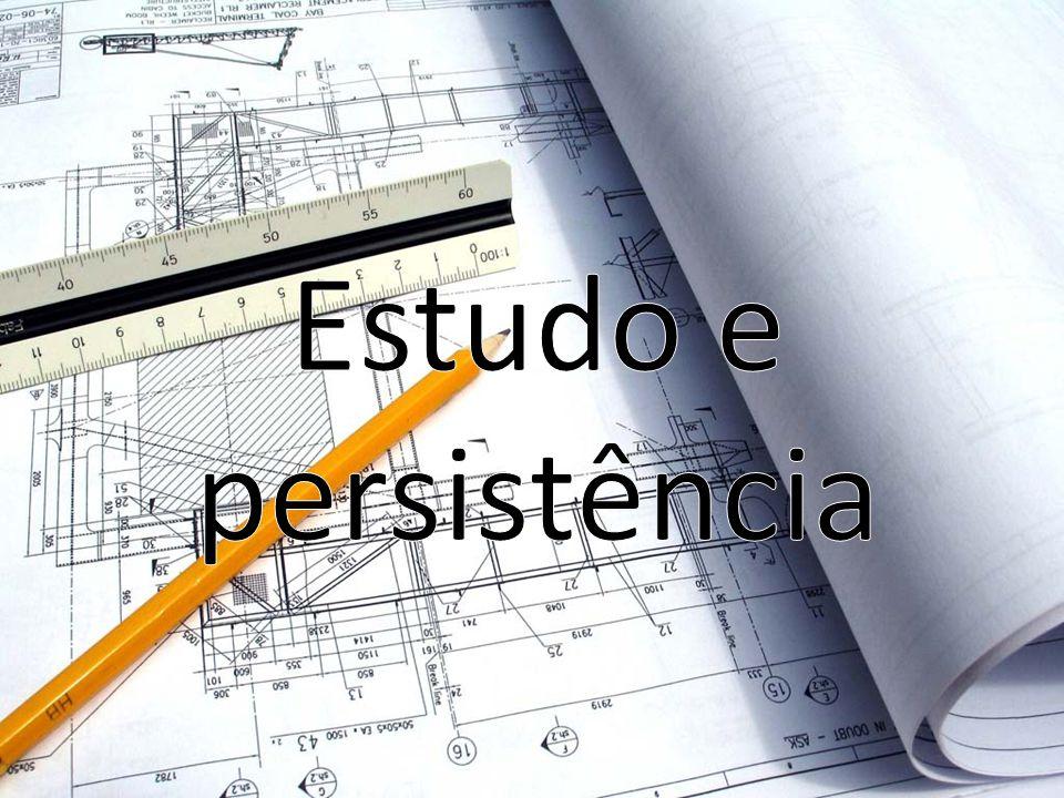 Estudo e persistência