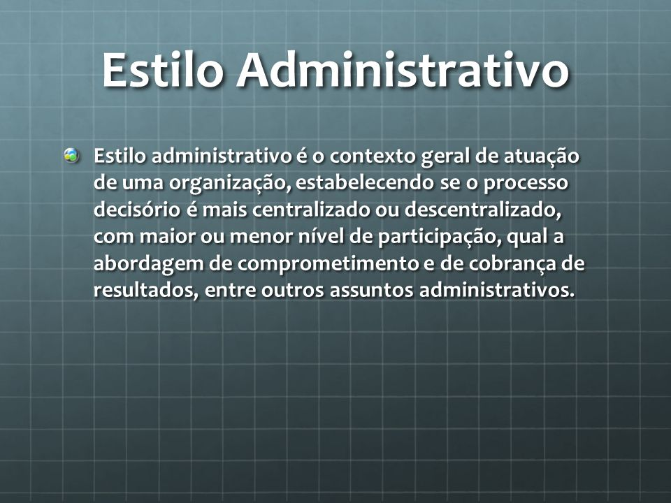 Estilo Administrativo