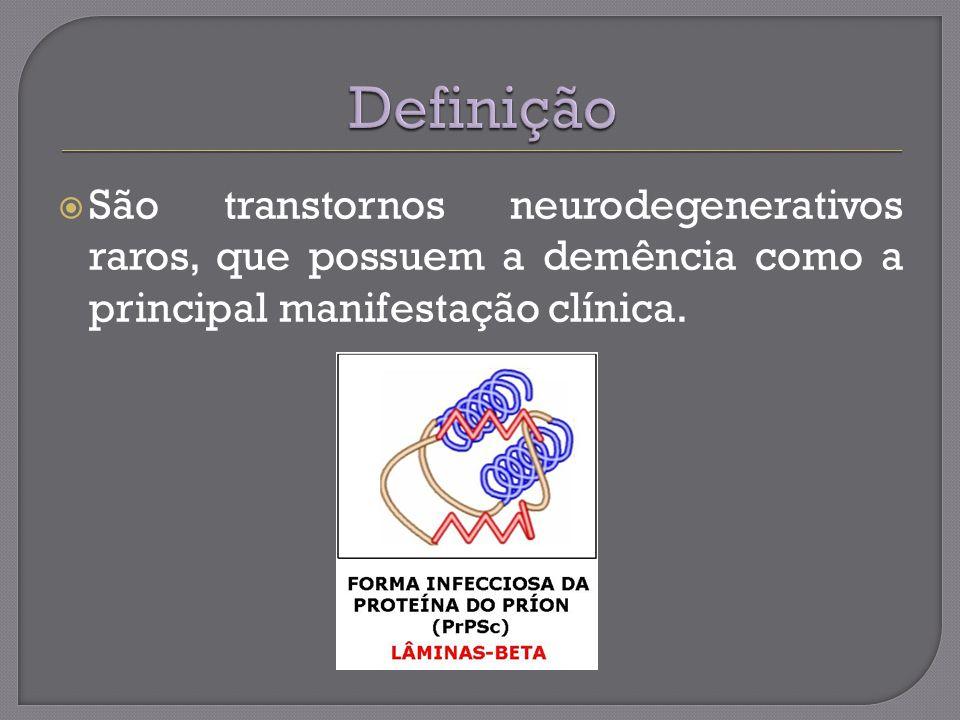Definição São transtornos neurodegenerativos raros, que possuem a demência como a principal manifestação clínica.