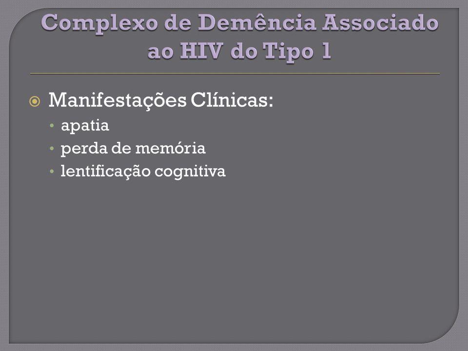 Complexo de Demência Associado ao HIV do Tipo 1