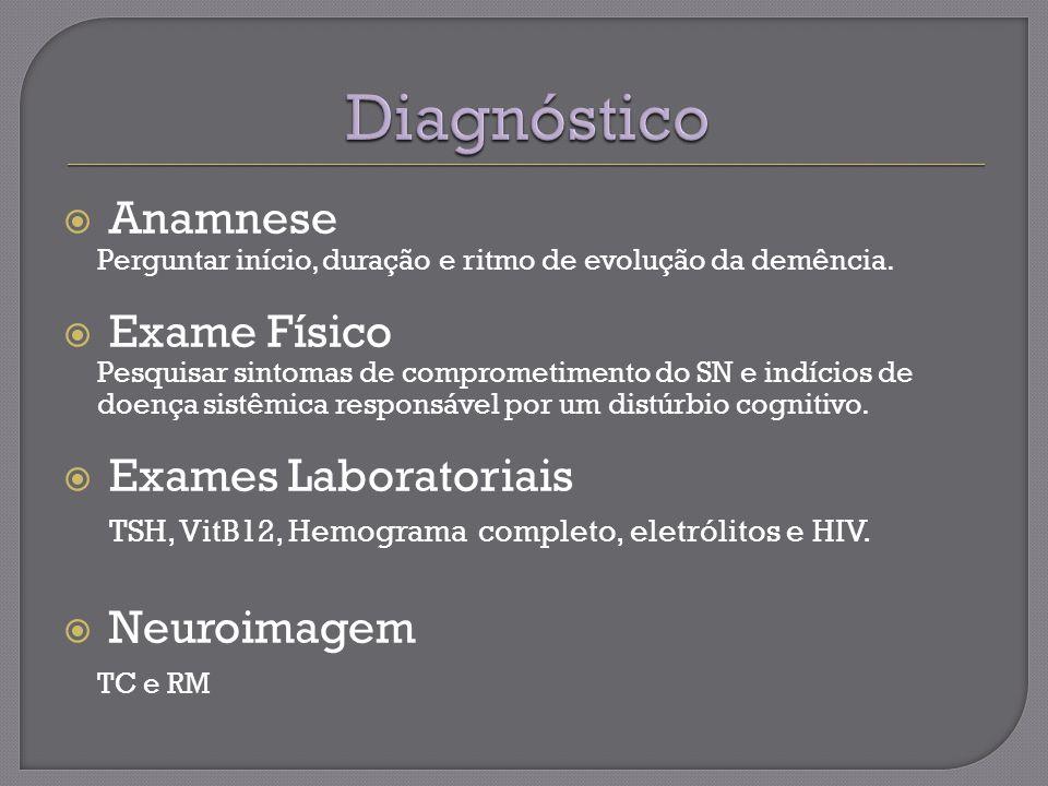 Diagnóstico Anamnese Exame Físico Exames Laboratoriais