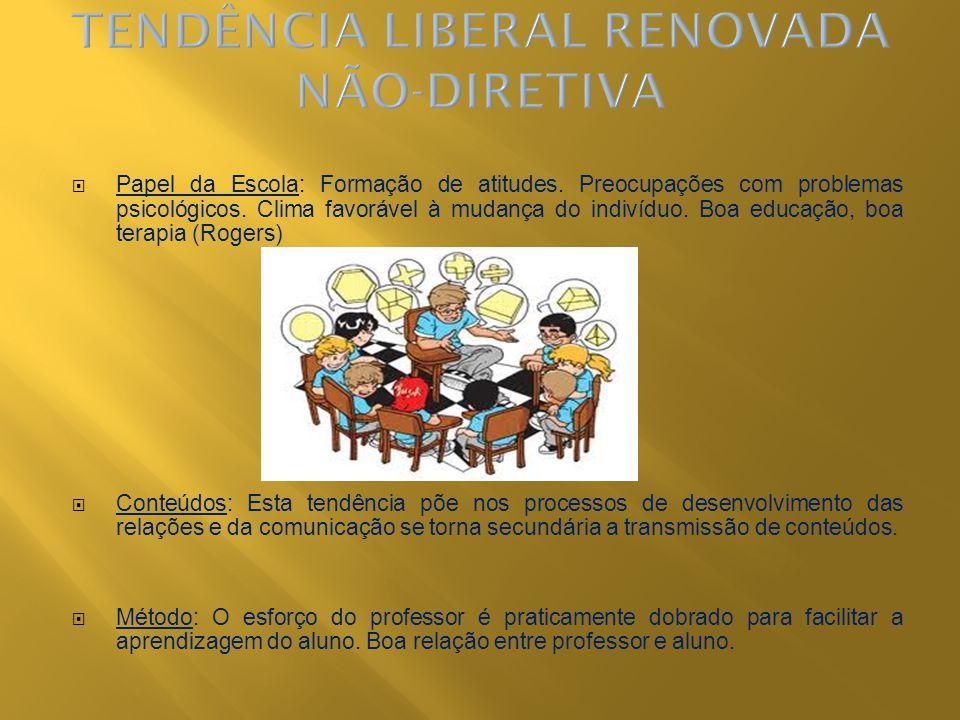 TENDÊNCIA LIBERAL RENOVADA NÃO-DIRETIVA