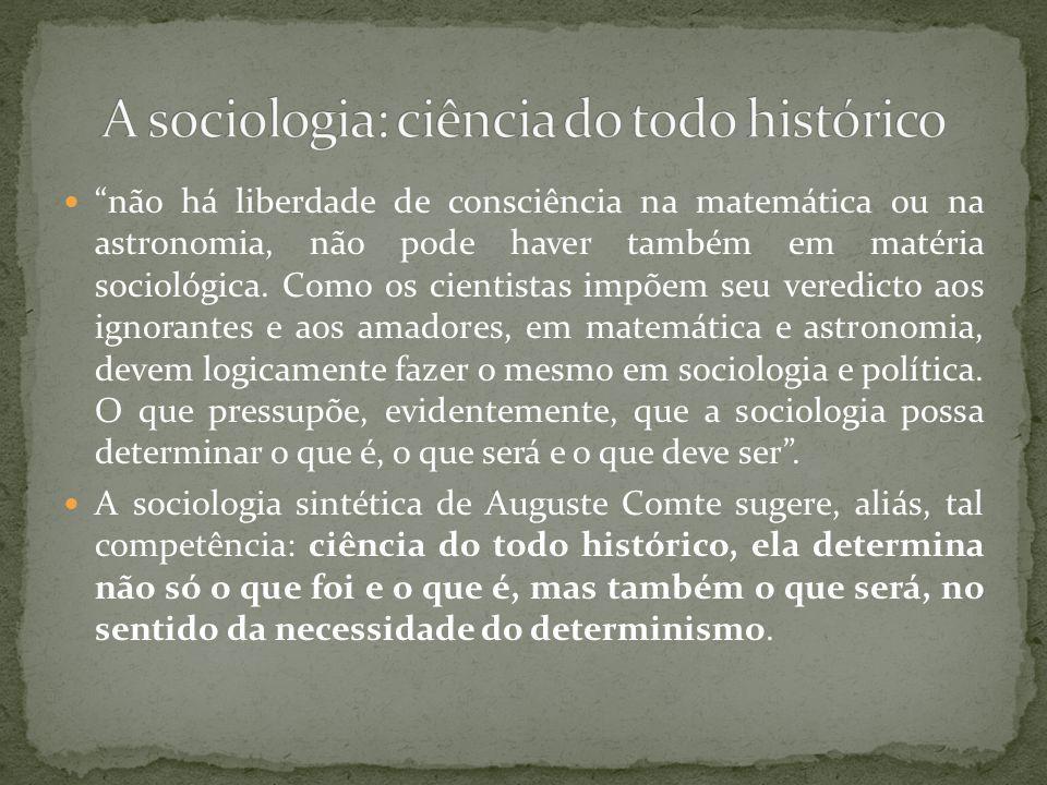 A sociologia: ciência do todo histórico