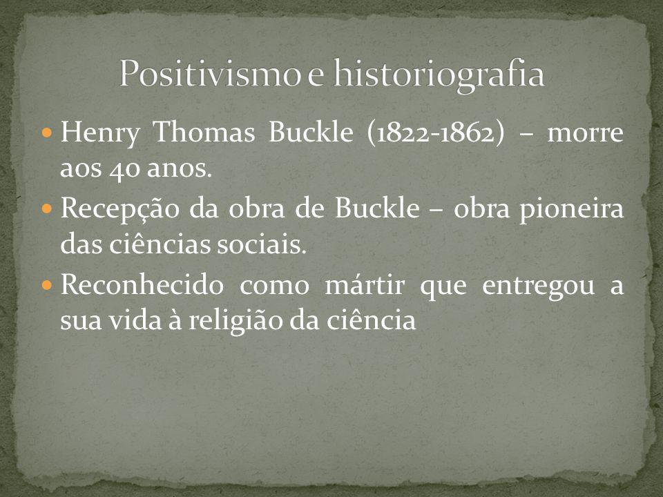 Positivismo e historiografia