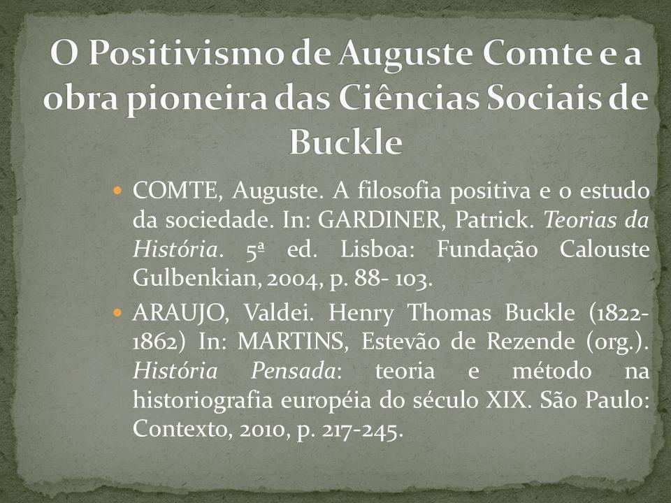 O Positivismo de Auguste Comte e a obra pioneira das Ciências Sociais de Buckle