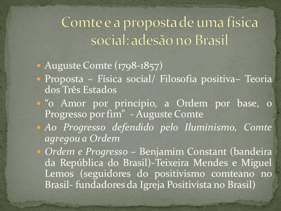 Comte e a proposta de uma física social: adesão no Brasil