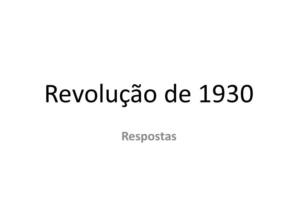 Revolução de 1930 Respostas