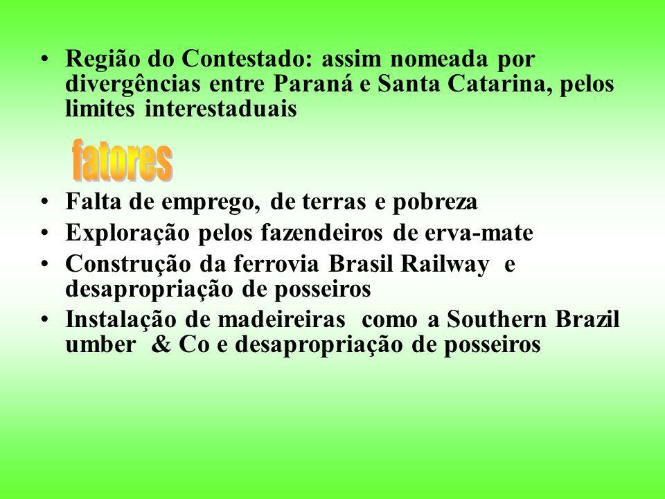 Região do Contestado: assim nomeada por divergências entre Paraná e Santa Catarina, pelos limites interestaduais