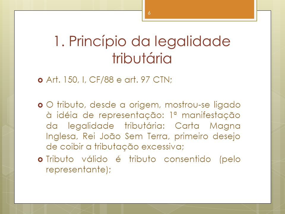 1. Princípio da legalidade tributária