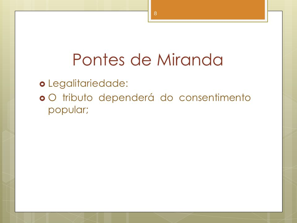 Pontes de Miranda Legalitariedade: