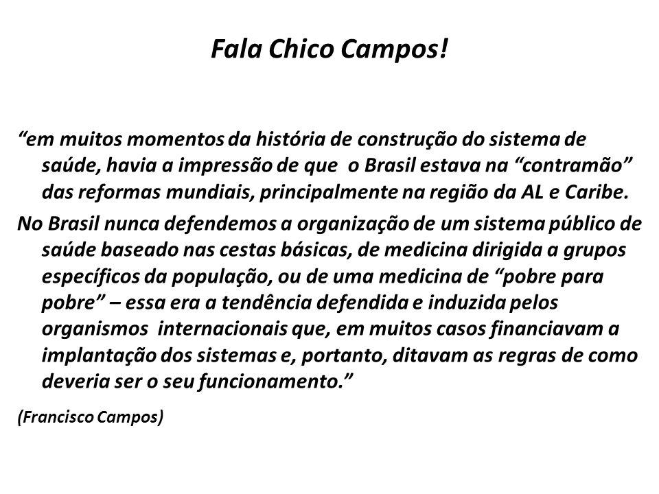 Fala Chico Campos!