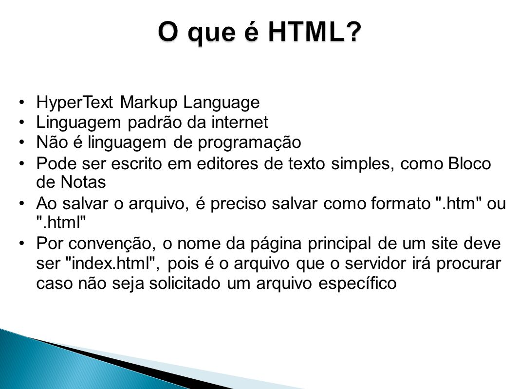 O que é HTML HyperText Markup Language Linguagem padrão da internet