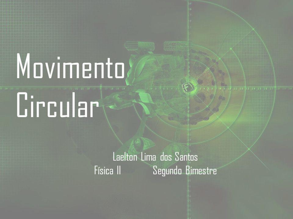 Laelton Lima dos Santos Física II Segundo Bimestre