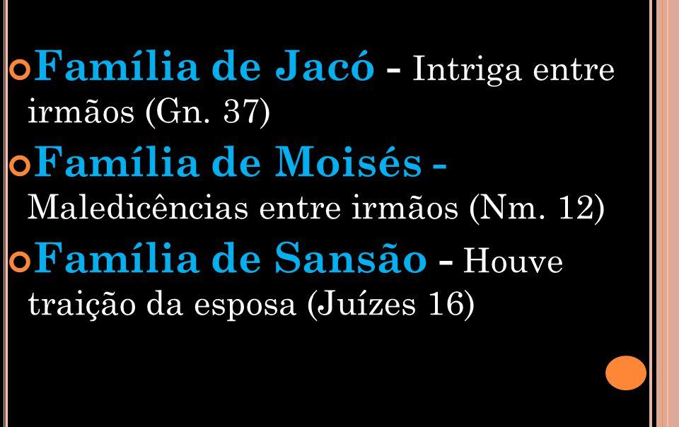 Família de Jacó - Intriga entre irmãos (Gn. 37)