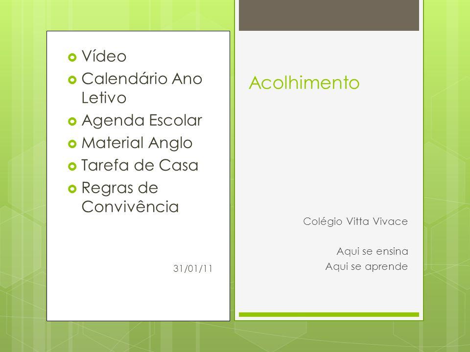 Acolhimento Vídeo Calendário Ano Letivo Agenda Escolar Material Anglo