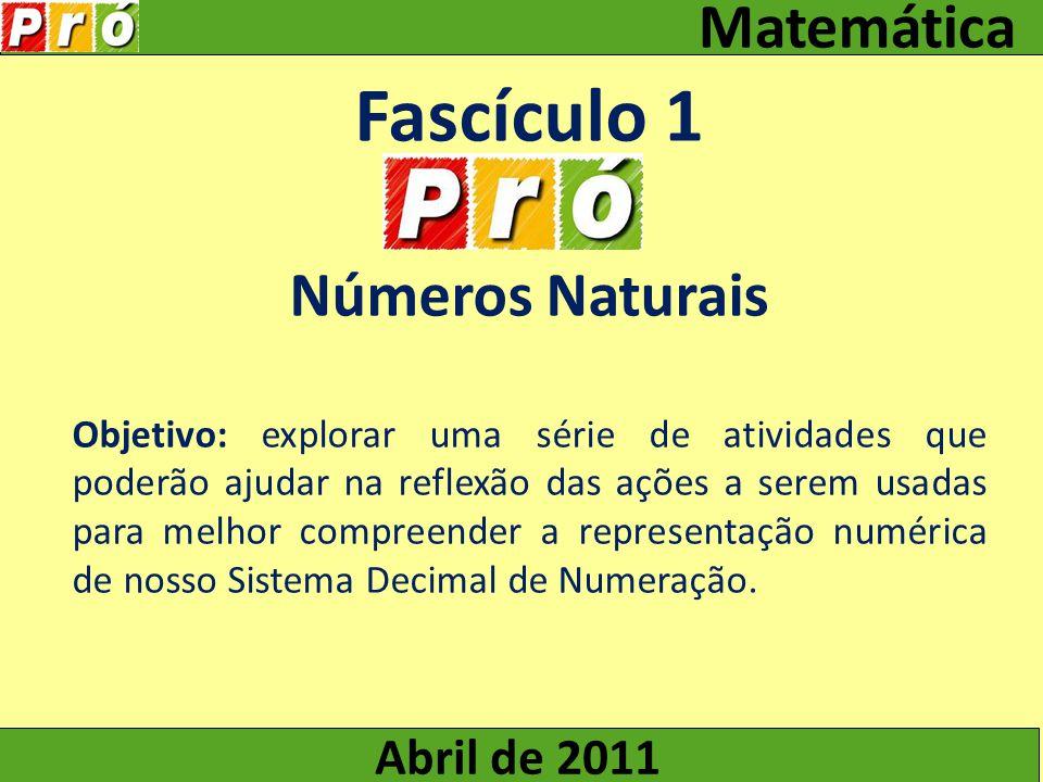 Fascículo 1 Números Naturais Abril de 2011