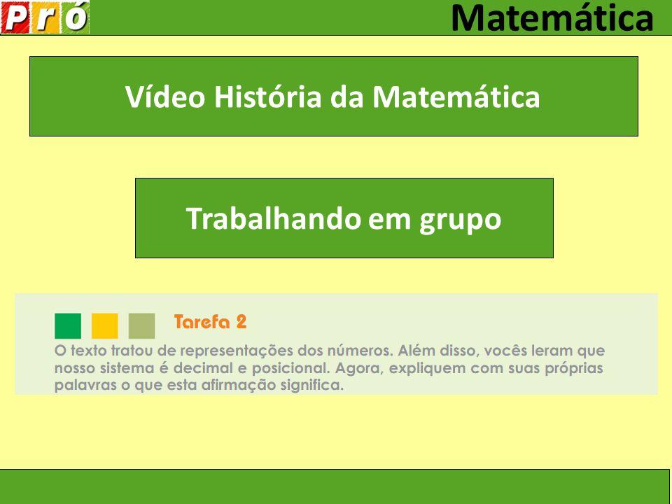 Vídeo História da Matemática
