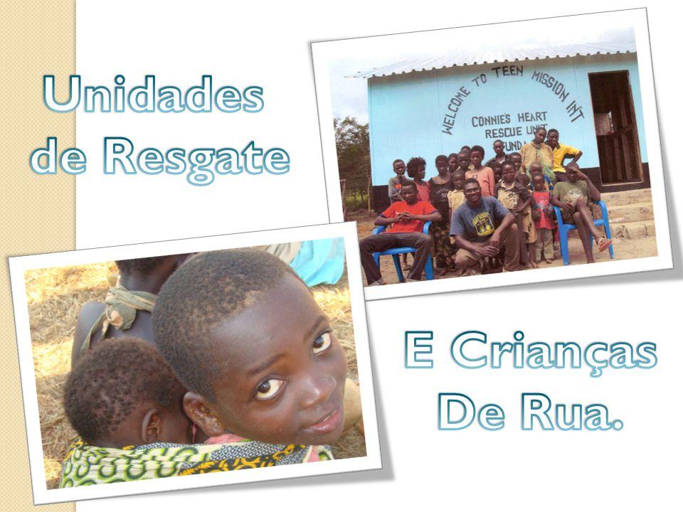 Unidades de Resgate E Crianças De Rua.