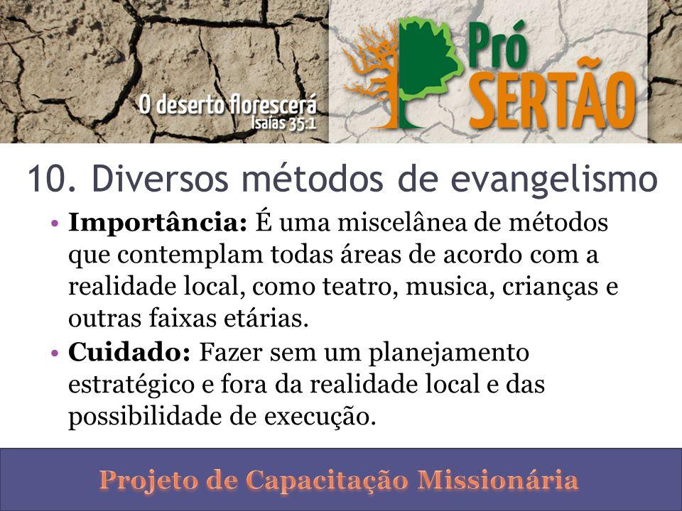 10. Diversos métodos de evangelismo
