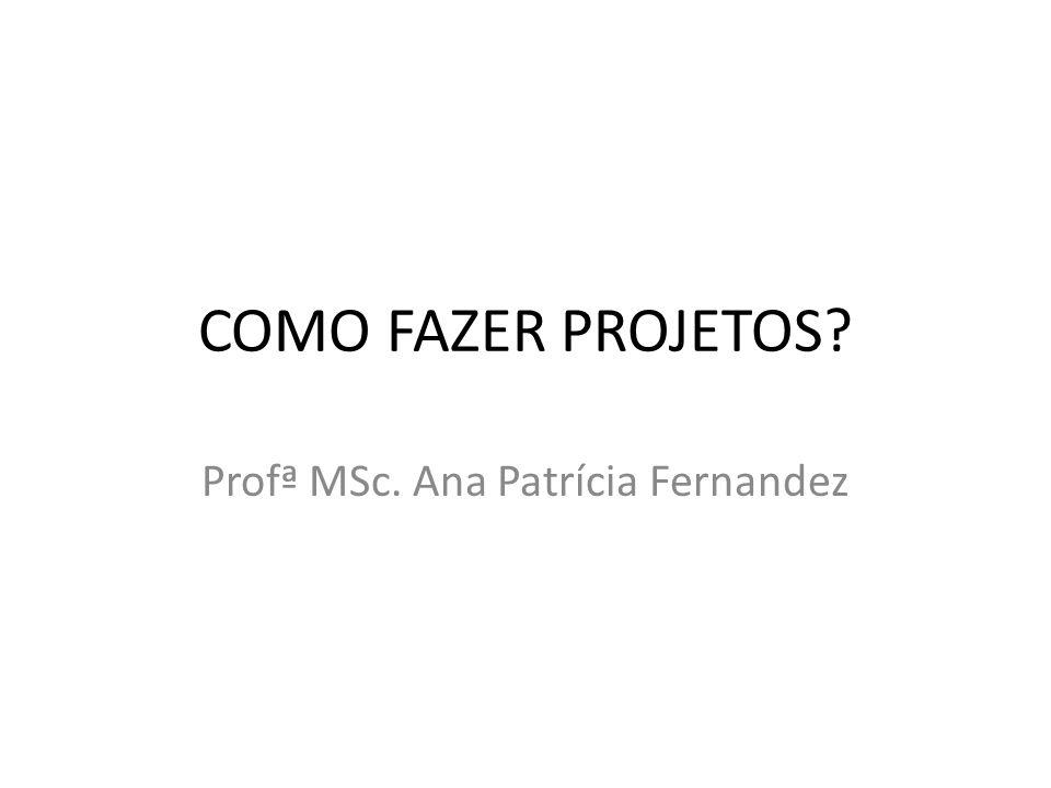Profª MSc. Ana Patrícia Fernandez