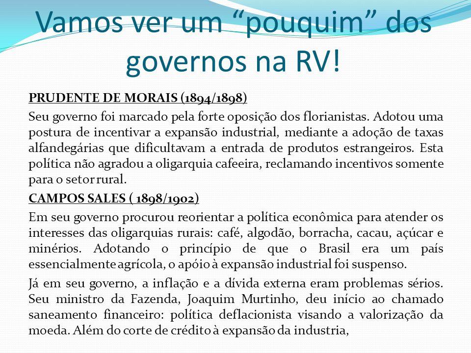 Vamos ver um pouquim dos governos na RV!