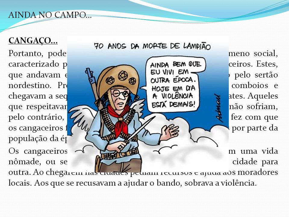 AINDA NO CAMPO... CANGAÇO...