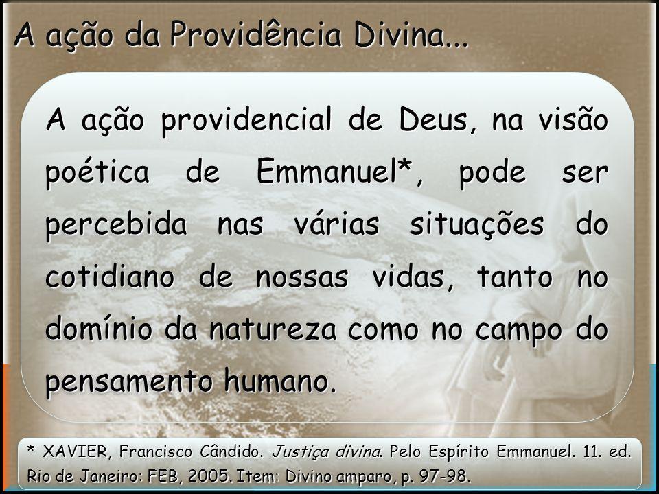 A ação da Providência Divina...