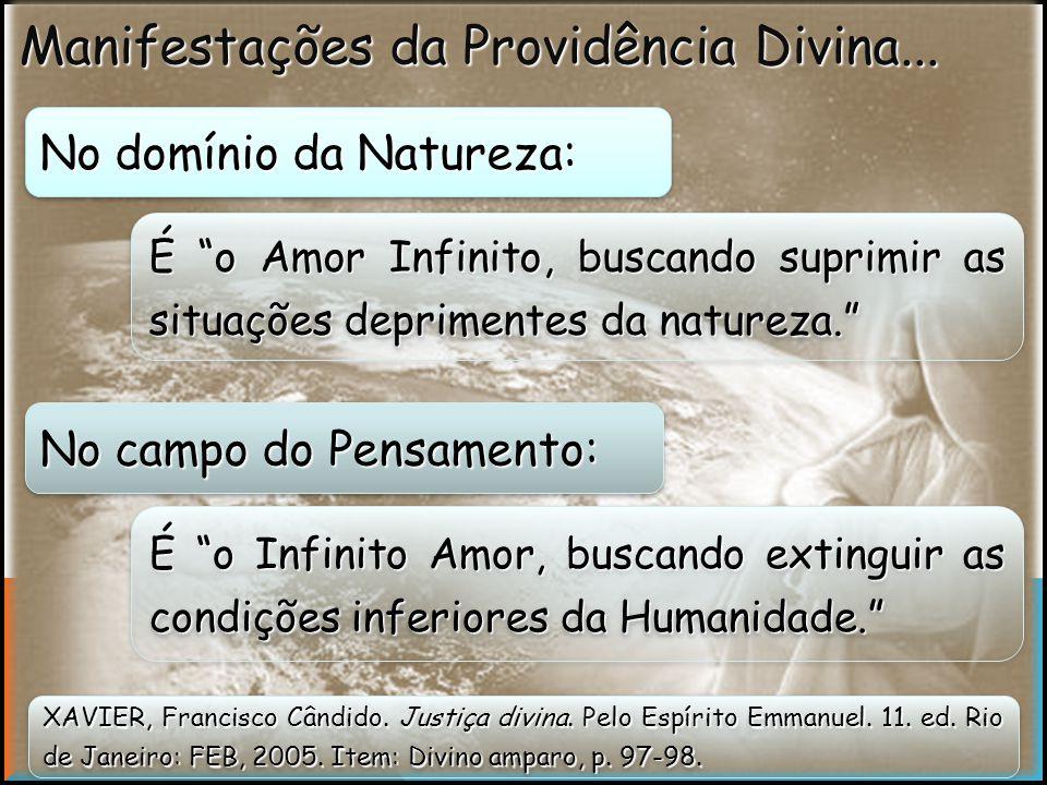 Manifestações da Providência Divina...