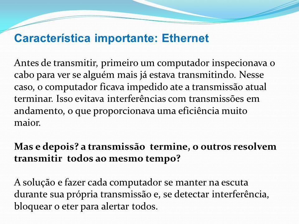 Característica importante: Ethernet