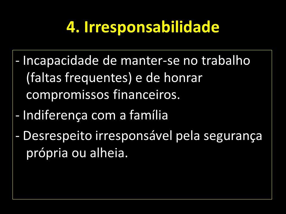 4. Irresponsabilidade
