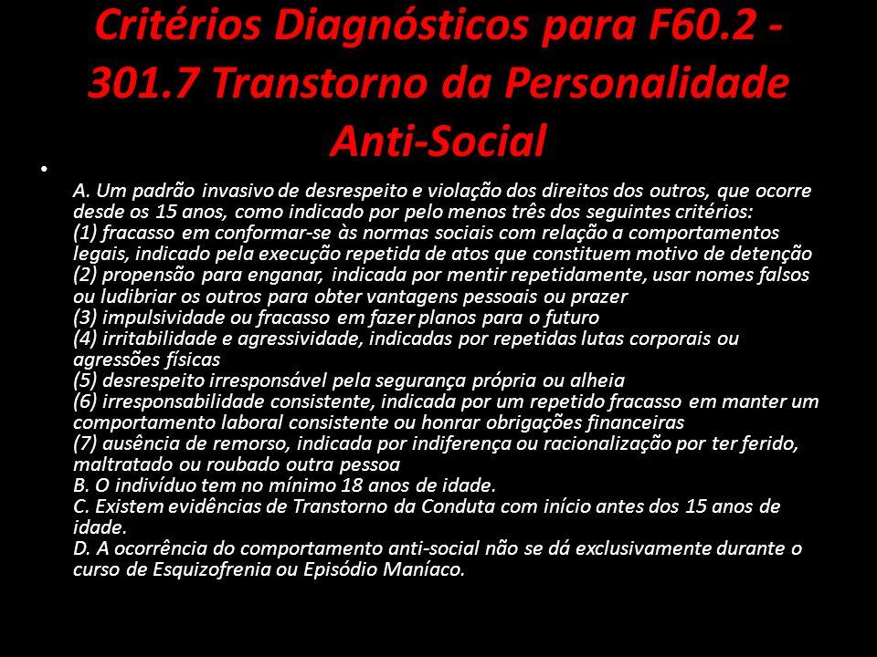 Critérios Diagnósticos para F60. 2 - 301