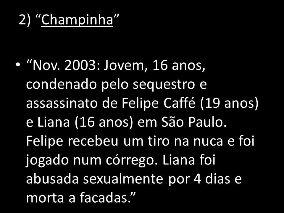 2) Champinha