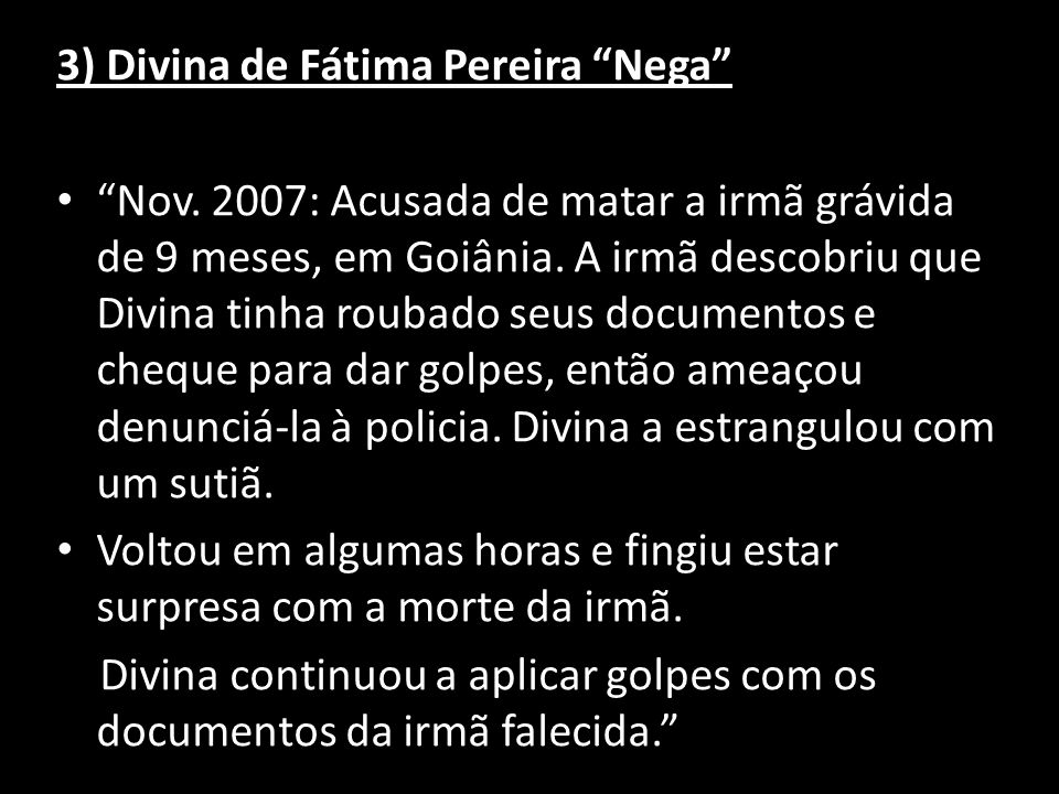 3) Divina de Fátima Pereira Nega