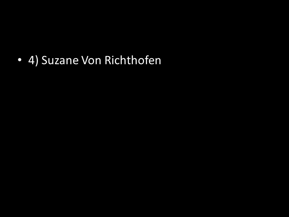 4) Suzane Von Richthofen