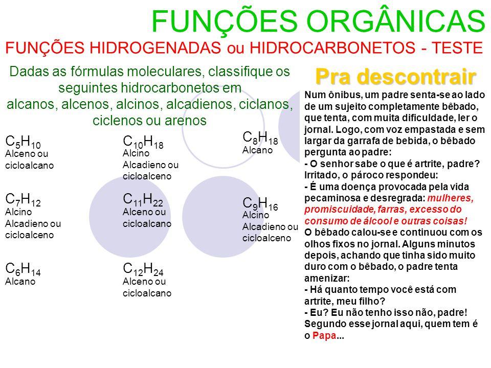 FUNÇÕES HIDROGENADAS ou HIDROCARBONETOS - TESTE