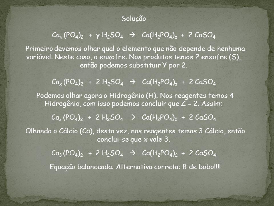 Cax (PO4)2 + y H2SO4  Ca(H2PO4)z + 2 CaSO4