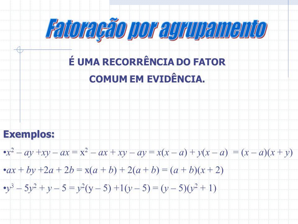 É UMA RECORRÊNCIA DO FATOR