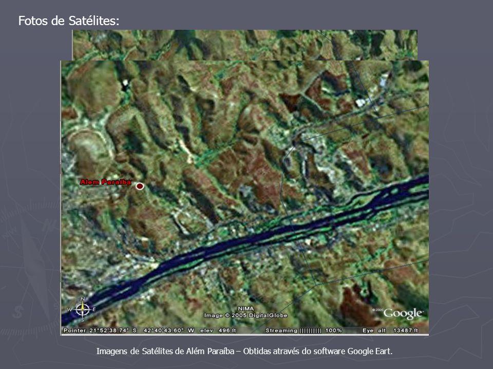 Fotos de Satélites: Imagens de Satélites de Além Paraíba – Obtidas através do software Google Eart.