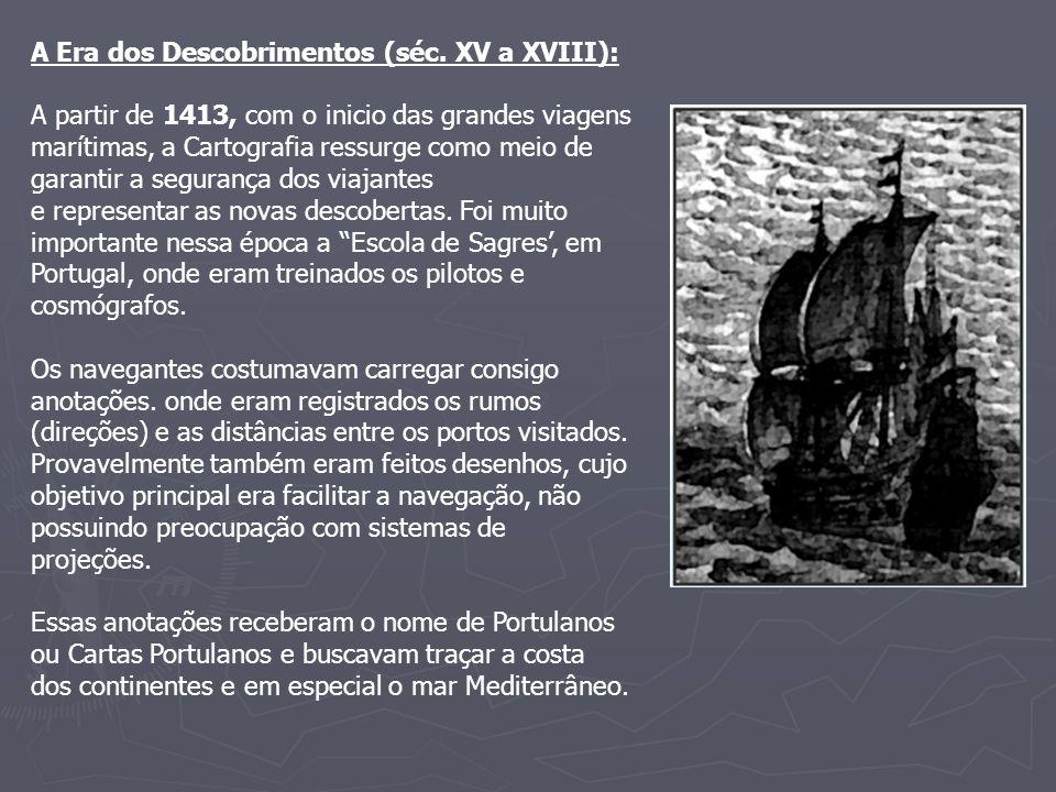 A Era dos Descobrimentos (séc. XV a XVIII):