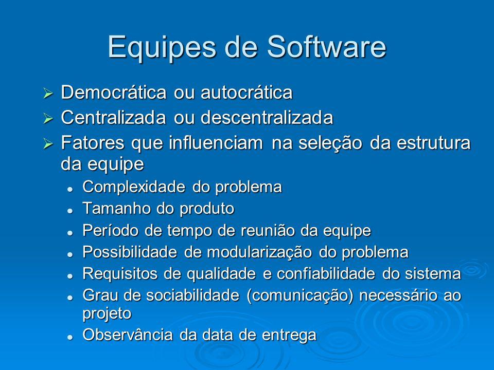 Equipes de Software Democrática ou autocrática