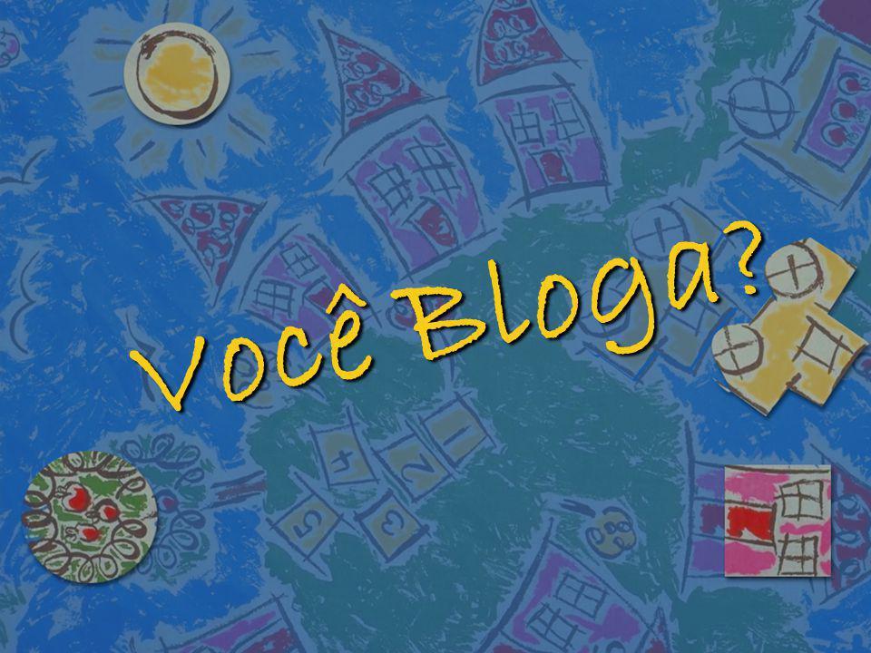 Você Bloga