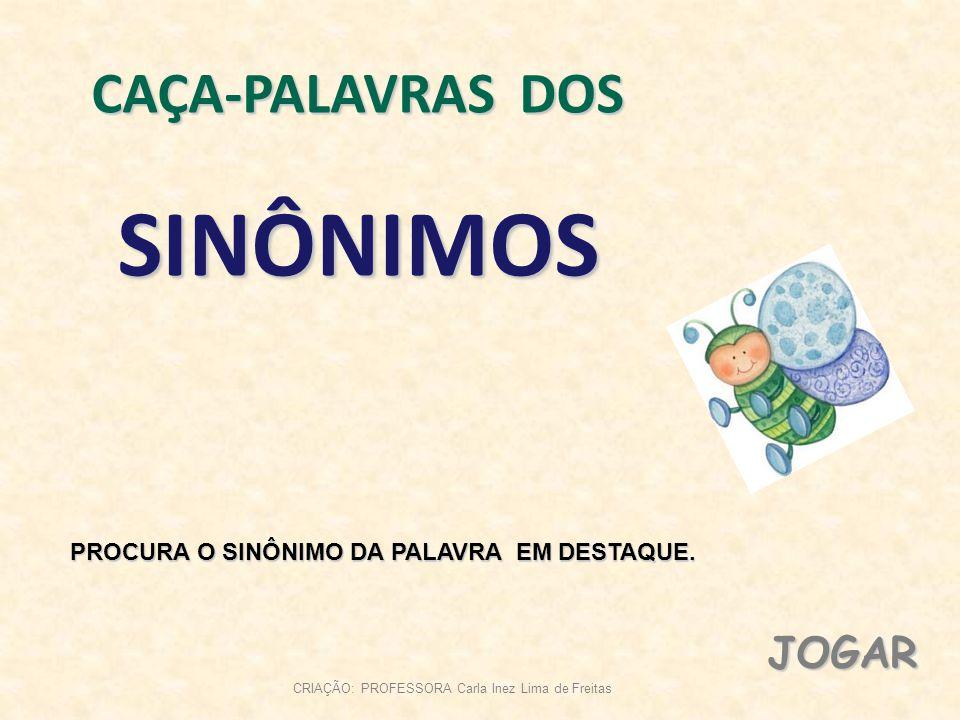 SINÔNIMOS CAÇA-PALAVRAS DOS JOGAR