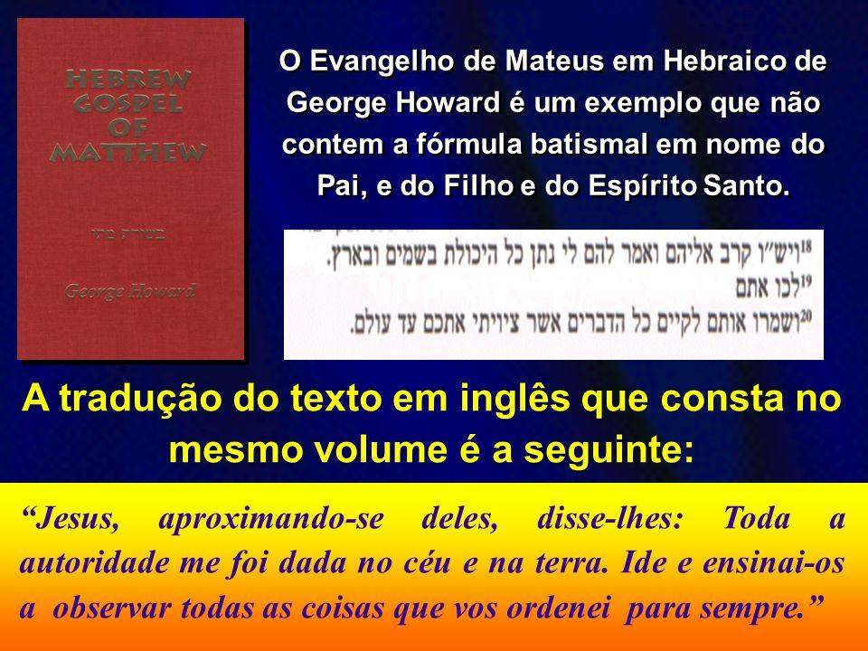 A tradução do texto em inglês que consta no mesmo volume é a seguinte: