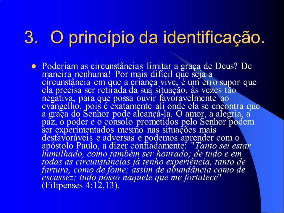 O princípio da identificação.