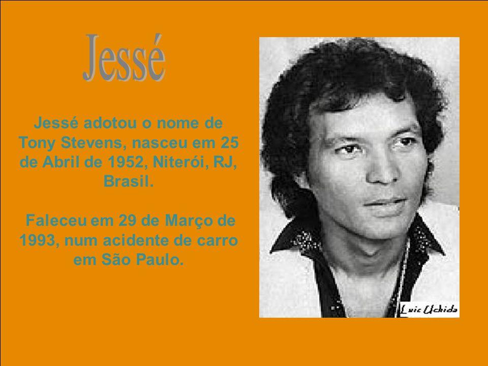 Faleceu em 29 de Março de 1993, num acidente de carro em São Paulo.